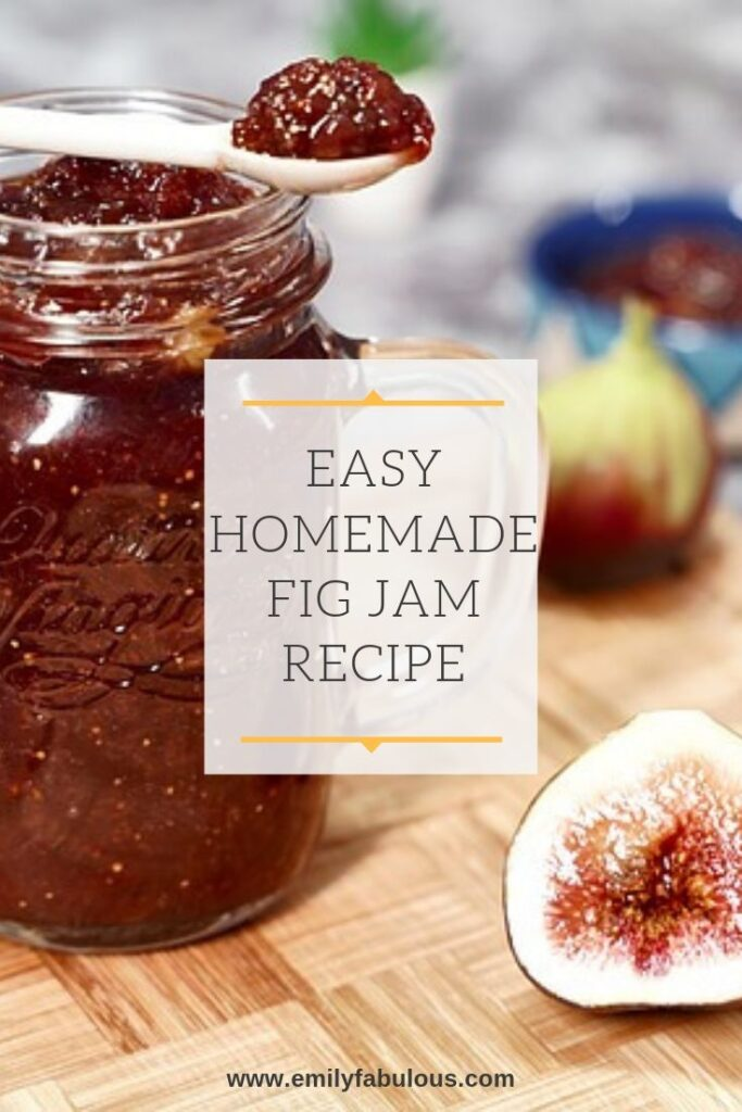 quick and easy homemade fig jam recipe