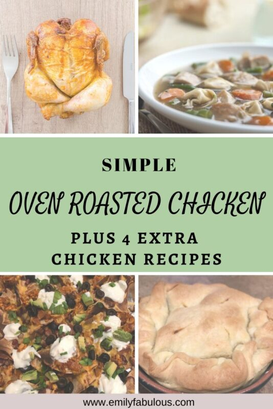roasted chicken, chicken soup, chicken nachos, chicken pot pie
