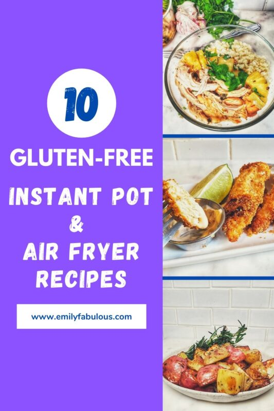 gluten-free instant pot and air fryer recipes like pineapple shredded chicken, chili lime  chicken tenders and crispy potatoes as shown