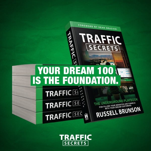 Your dream 100 books image for Traffic Secrets book by Russell Brunson