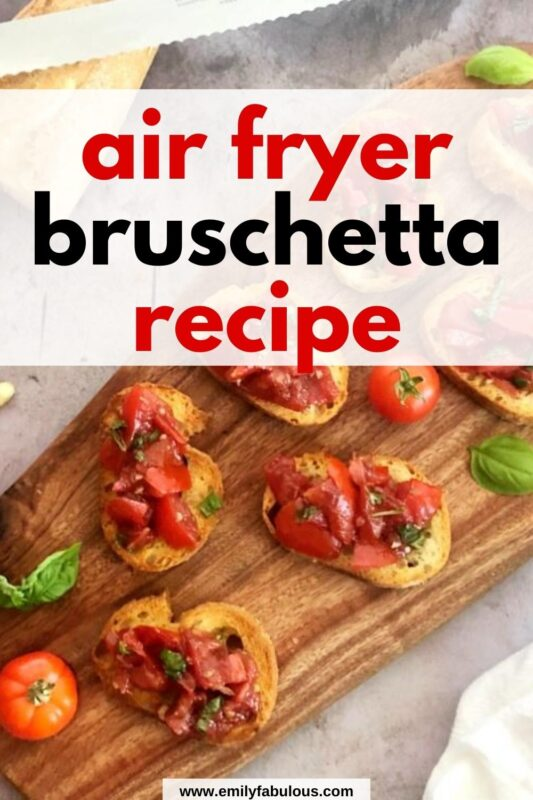 fresh tomato bruschetta on bread fried in air fryer on a cutting board