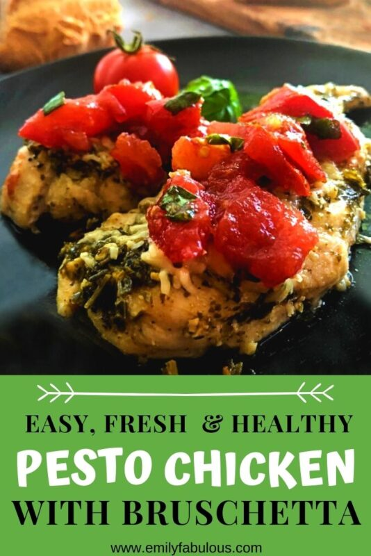 baked chicken with pesto and fresh tomato bruschetta on top
