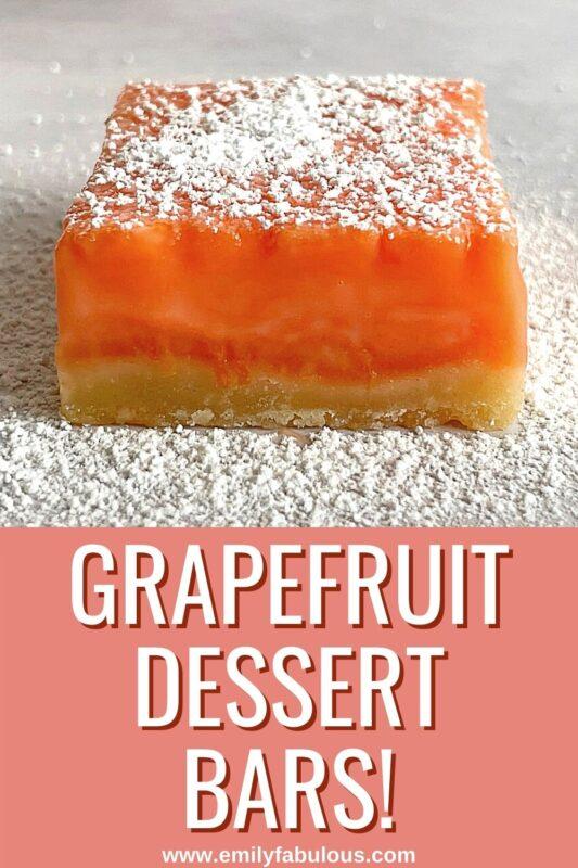 a grapefruit dessert bar