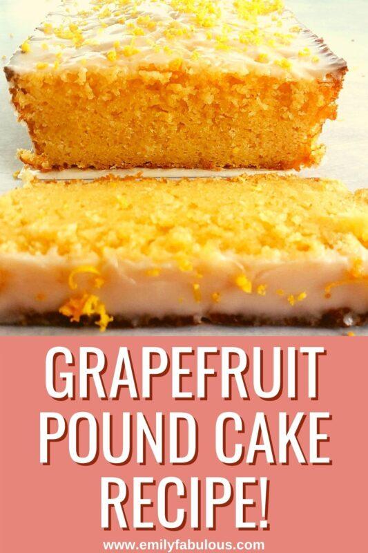 sliced grapefruit pound cake with glaze