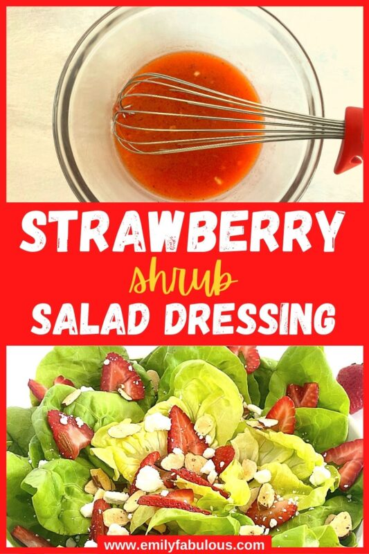 strawberry shrub dressing in a bowl and on a salad