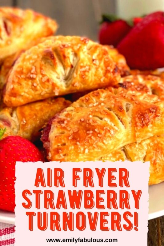 strawberry turnovers made in an air fryer