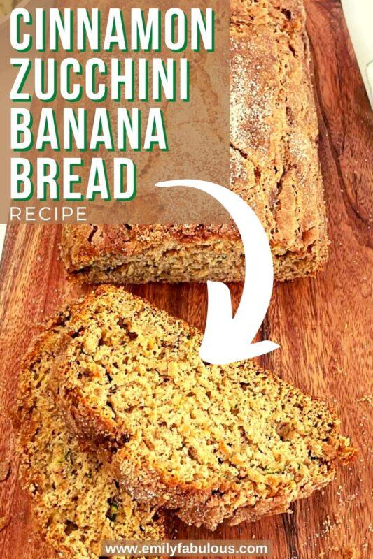 cinnamon zucchini banana bread on a board